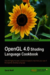 OpenGL 4.0 Shading Language Cookbook by David Wolff