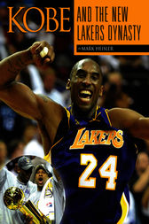 Kobe and the New Lakers Dynasty by Mark Heisler