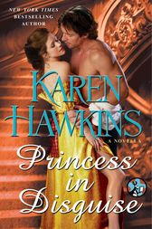 Princess in Disguise: A Novella by Karen Hawkins