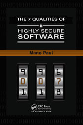 The 7 Qualities of Highly Secure Software by Mano Paul