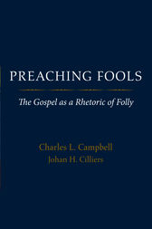 Preaching Fools by Charles L. Campbell