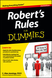 Robert's Rules For Dummies by C. Alan Jennings