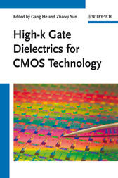 High-k Gate Dielectrics for CMOS Technology by Gang He