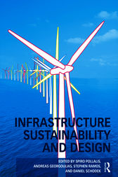 Infrastructure Sustainability and Design by Spiro N. Pollalis
