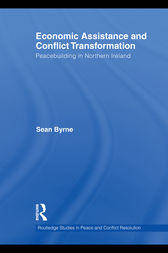 Economic Assistance and Conflict Transformation by Sean Byrne