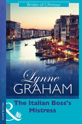 The Italian Boss's Mistress by Lynne Graham