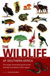 The Wildlife of Southern Africa by Vincent Carruthers
