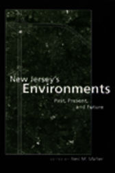 New Jersey's Environments by Neil M. Maher