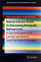 Nutrient Indicator Models for Determining Biologically Relevant Levels by Charles Clarence Morris
