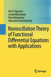 Nonoscillation Theory of Functional Differential Equations with Applications by Ravi P. Agarwal