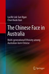 The Chinese Face in Australia by Lucille Lok-Sun Ngan