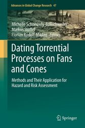 Dating Torrential Processes on Fans and Cones by Michelle Schneuwly-Bollschweiler