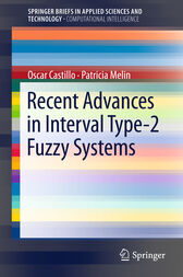 Recent Advances in Interval Type-2 Fuzzy Systems by Oscar Castillo