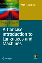 A Concise Introduction to Languages and Machines by Alan P. Parkes