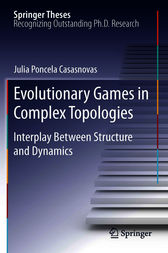 Evolutionary Games in Complex Topologies by Julia Poncela Casasnovas