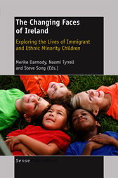 The Changing Faces of Ireland by Merike Darmody
