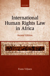 International Human Rights Law in Africa by Frans Viljoen