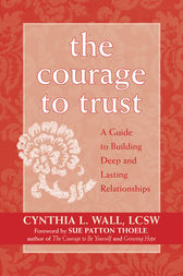 The Courage to Trust by Cynthia Lynn Wall