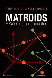 Matroids: A Geometric Introduction by Gary Gordon