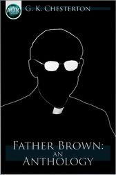 Father Brown by G. K. Chesterton