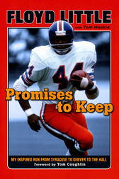 Promises to Keep by Floyd Little