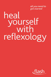 Heal Yourself with Reflexology by Chris Stormer