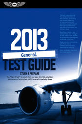 General Test Guide 2013 by ASA Test Prep Board
