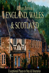 Karen Brown's England, Wales & Scotland by June Eveleigh Brown