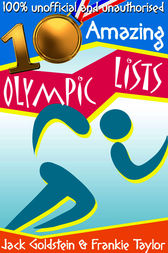 10 Amazing Olympic Lists by Jack Goldstein