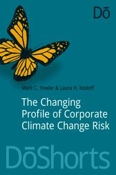 The Changing Profile of Corporate Climate Change Risk by Mark Trexler