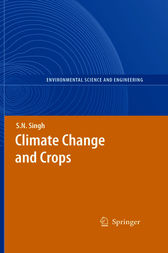 Climate Change and Crops by S.N. Singh