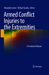 Armed Conflict Injuries to the Extremities by Alexander Lerner