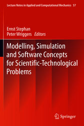 Modelling, Simulation and Software Concepts for Scientific-Technological Problems by Ernst Stephan
