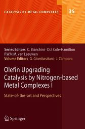 Olefin Upgrading Catalysis by Nitrogen-based Metal Complexes I by Giuliano Giambastiani