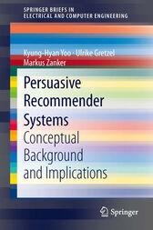 Persuasive Recommender Systems by Kyung-Hyan Yoo