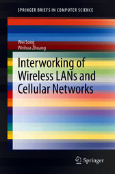 Interworking of Wireless LANs and Cellular Networks by Wei Song