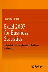 Excel 2007 for Business Statistics by Thomas J Quirk