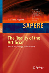 The Reality of the Artificial by Massimo Negrotti