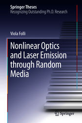 Nonlinear Optics and Laser Emission through Random Media by Viola Folli