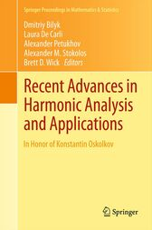 Recent Advances in Harmonic Analysis and Applications by Dmitriy Bilyk