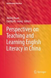 Perspectives on Teaching and Learning English Literacy in China by Jiening Ruan