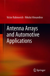Antenna Arrays and Automotive Applications by Victor Rabinovich
