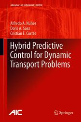 Hybrid Predictive Control for Dynamic Transport Problems by Alfredo Nunez