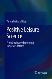 Positive Leisure Science by Teresa Freire