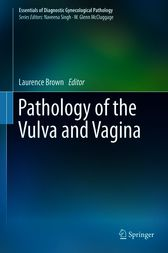 Pathology of the Vulva and Vagina by Laurence Brown