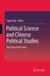 Political Science and Chinese Political Studies by Sujian Guo