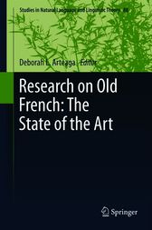 Research on Old French: The State of the Art by Deborah L Arteaga