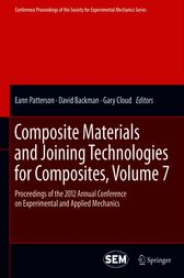 Composite Materials and Joining Technologies for Composites, Volume 7 by Eann Patterson
