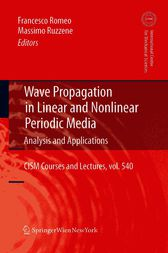 Wave Propagation in Linear and Nonlinear Periodic Media by Francesco Romeo