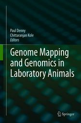 Genome Mapping and Genomics in Laboratory Animals by Paul Denny